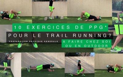 10 EXERCICES DE PPG POUR LE TRAIL RUNNING SANS MATÉRIELS (RENFORCEMENT MUSCULAIRE À FAIRE CHEZ SOI OU EN OUTDOOR)
