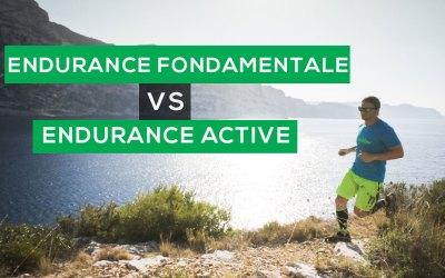 ENDURANCE FONDAMENTALE VS ENDURANCE ACTIVE: COMMENT LES UTILISER EN TRAIL RUNNING ?