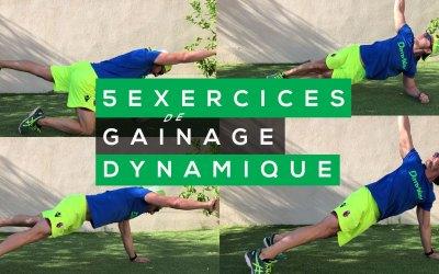 5 EXERCICES DE GAINAGE DYNAMIQUE POUR UNE MEILLEURE PRÉPARATION EN TRAIL RUNNING