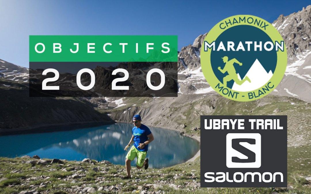 MARATHON DU MONT BLANC, UBAYE SNOW TRAIL, DAMYWAY: LES OBJECTIFS 2020 !!!