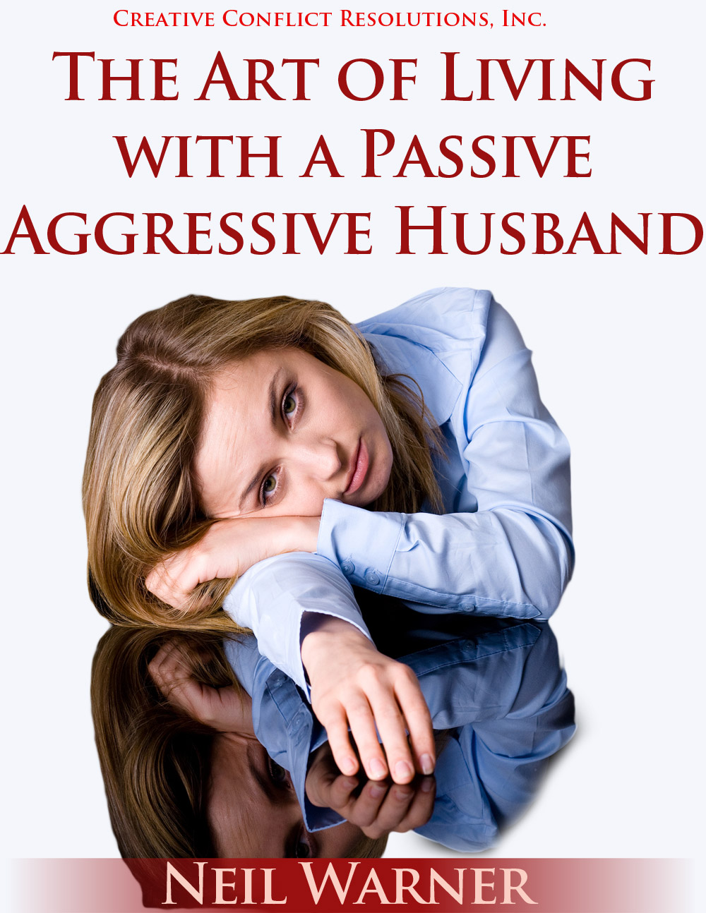 The Art of Living with a Passive Aggressive Husband