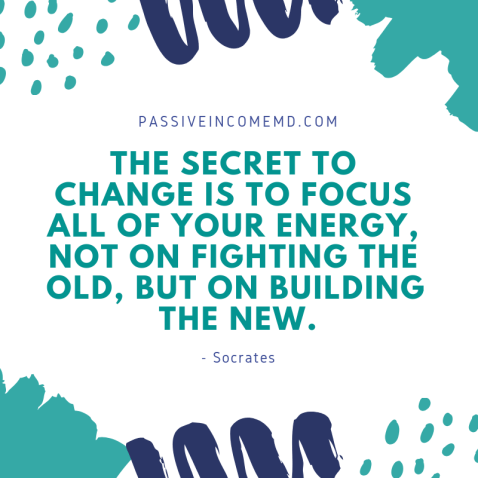 the secret to change is to focus all of your energy, not on fighting the old, but on building the new.