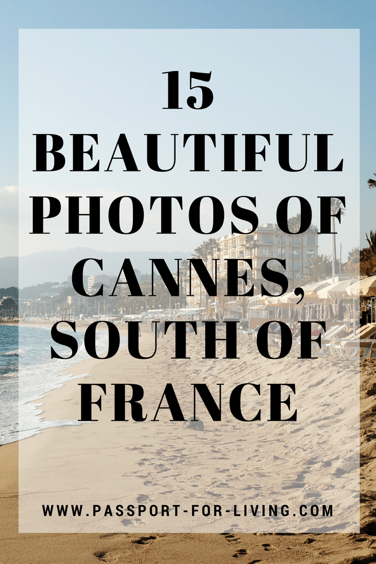 15 Beautiful Photos of Cannes, France #cannes #cotedazur #frenchriviera #france #nice #french #southoffrance #travel #wanderlust #photography #travelphotography