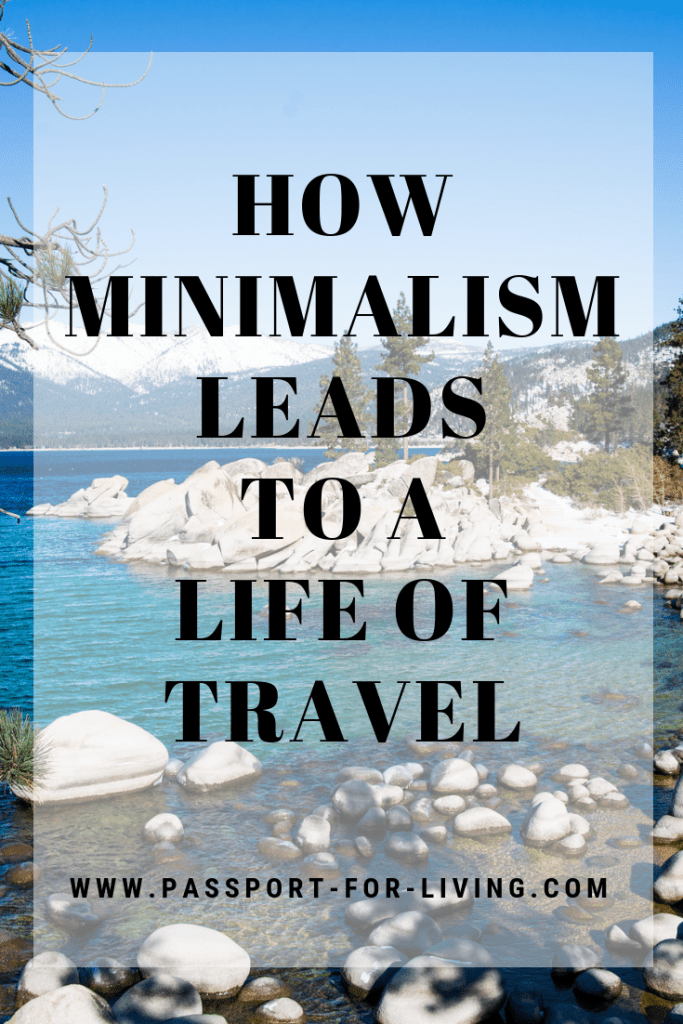 How minimalism leads to a life of travel #travel #minimalist #minimalisttravel #minimalism #simpleliving #travelinspiration #wanderlust