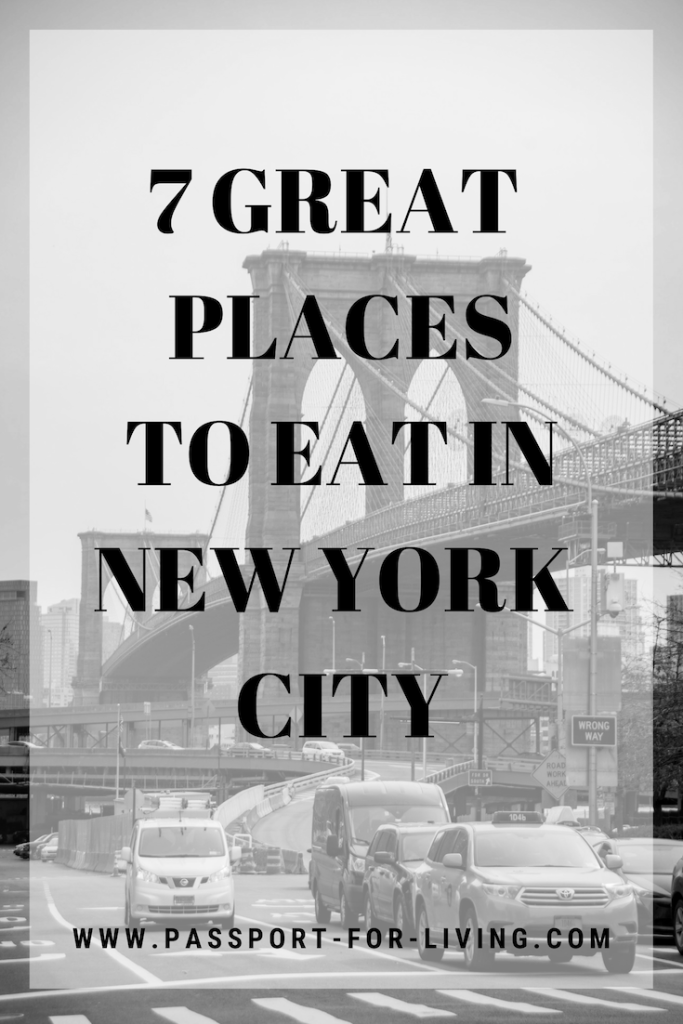 7 Great Places to Eat in New York City