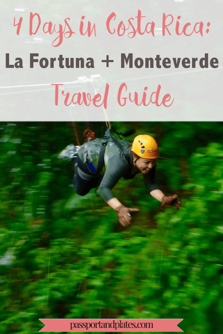 If you're wondering which cities to add to your Costa Rica itinerary, don't miss La Fortuna and Monteverde! CLICK to read the Costa Rica Travel Guide: La Fortuna and Monteverde edition and start planning your trip! | http://passportandplates.com