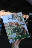 Edible Communities had all their New York-based publications out for distribution, including Manhattan, Brooklyn, and Hudson Valley.