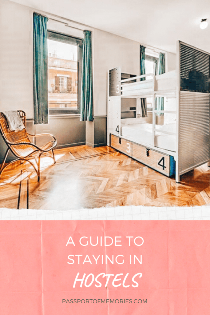 Guide to staying in Hostels