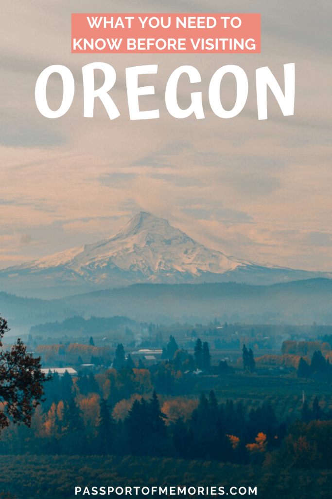 What You Need to Know Before Visiting Oregon