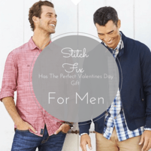 Stitch Fix Has The Perfect Valentines Day Gift For Men