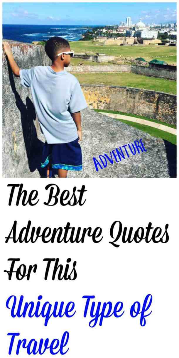 The Best Adventure Quotes For This Unique Type of Travel