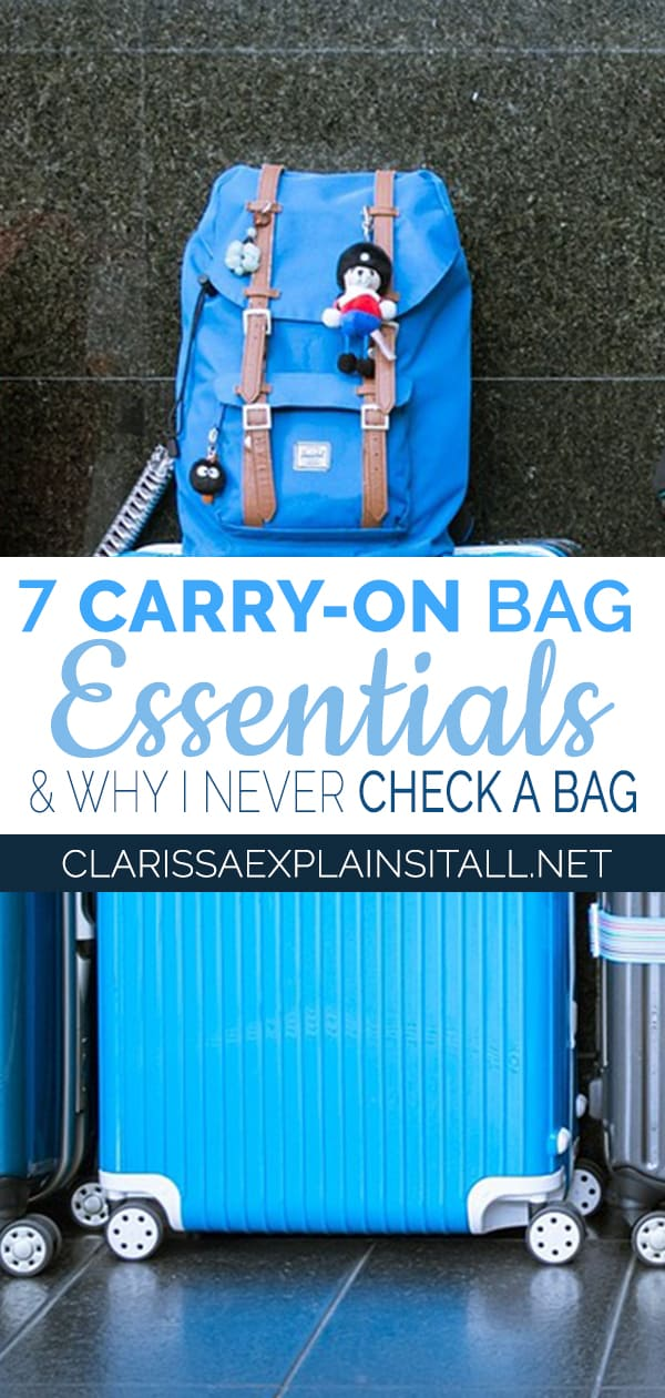 Want to know how to make carrying on your luggage for your next trip a reality? Here Are 7 essentials you need to pack in carry on travel bags.