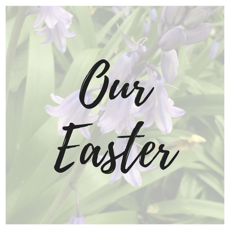 Our Easter 2017