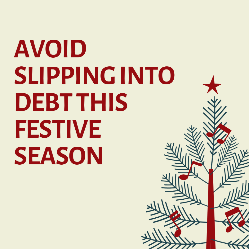 Avoid slipping into debt this festive season