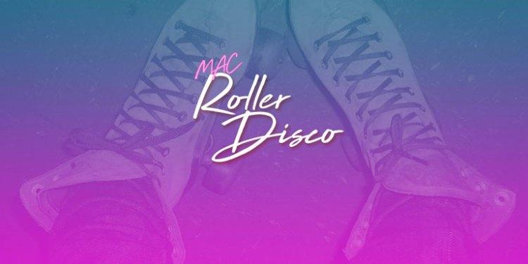 MAC Roller Disco