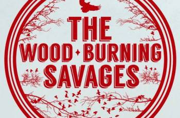 The Wood Burning Savages