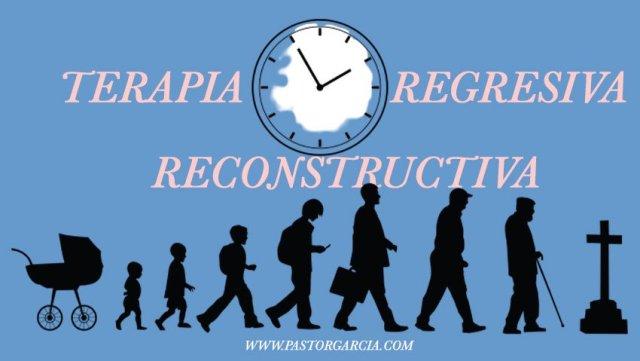 Terapia Regresiva Reconstructiva Pastor Garcia