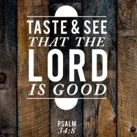 Word For Today: Tuesday, February 9  Taste And See