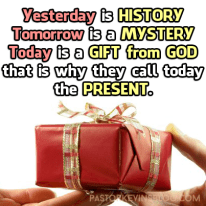 Blog-Yesterday-Tomorrow-Today-Gift-Present-from-God