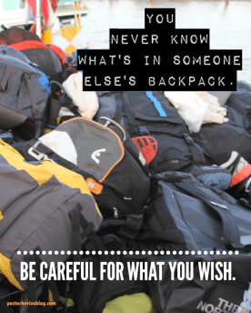 blog-you-never-know-whats-in-someone-elses-backpack2-02-07-17