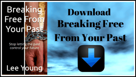 Breaking Free From Your Past