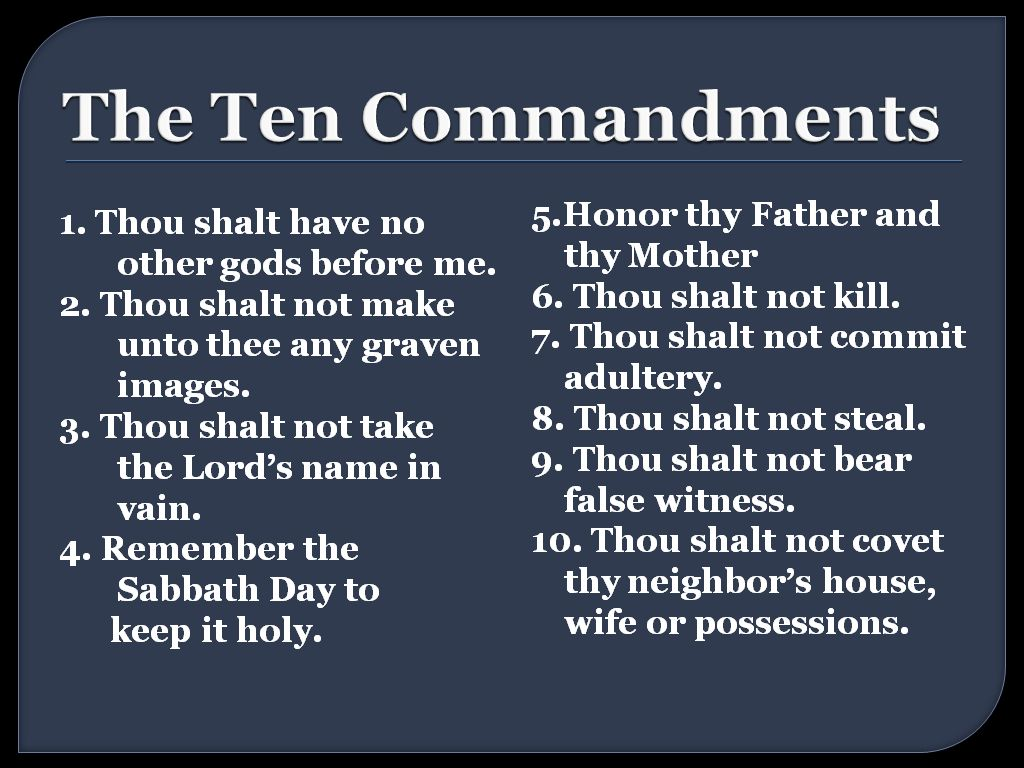The 10 Commandments Why They Re Still Relevant
