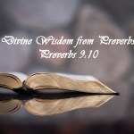 Divine Wisdom from Proverbs Proverbs 9:10