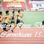 Victory over Defeat 1 Corinthians 15:54