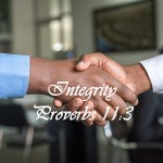 Integrity Proverbs 11:3