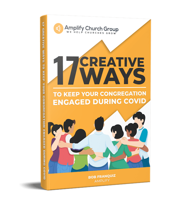 17 Ways to Keep Your Church Connected During Covid