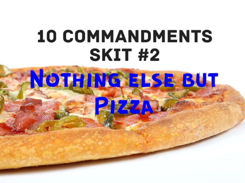 10 commandment skit 2