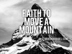 faith to move a mountain