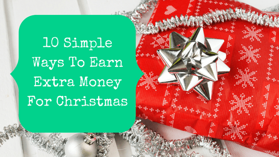 Blog title graphic showing a Christmas present and the title, 10 simple ways to earn extra money for christmas