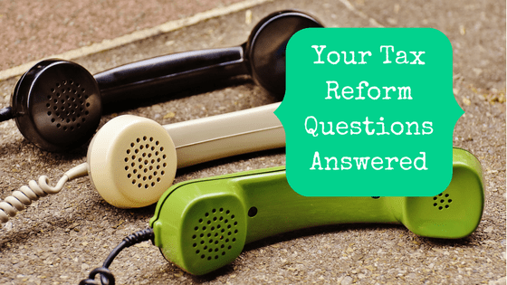 Picture of three telephone receivers with blog post title: Your Tax Reform Questions Answered