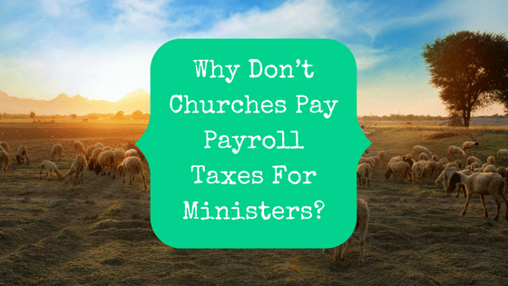self-employment taxes Archives - The Pastor\'s Wallet