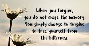 Thought for the Day:  Forgiveness Sets Our Hearts Free