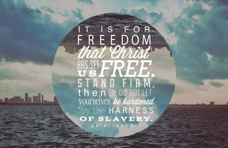 Galatians 51 Freedom Pastor Unlikely
