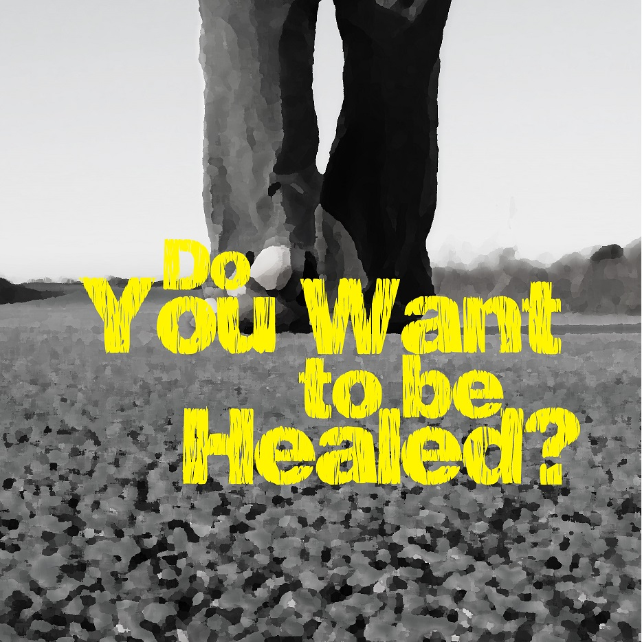 Are You Struggling with Sin?  Do You Really Want to be Healed?