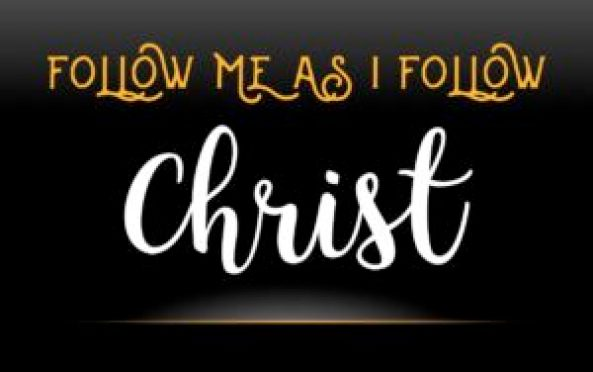 Follow-Me-As-I-follow-Christ