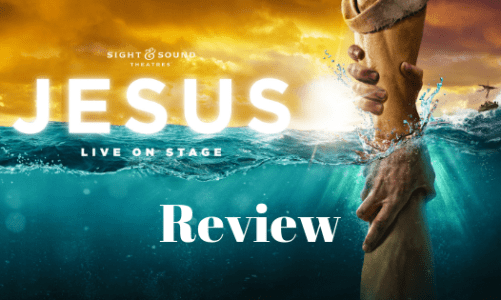 """Sight and Sound Theaters """"Jesus"""" – A Pastor's Review"""