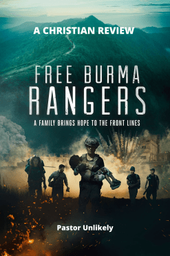 Free-Burma-Rangers-Christian-Review