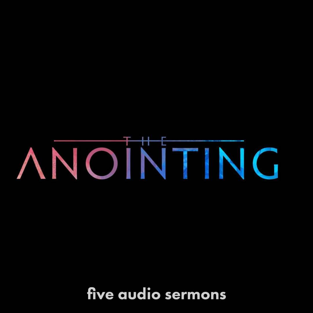 Series: Anointing