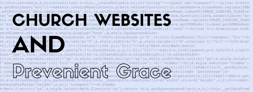 church-websites-and-prevenient-grace-2