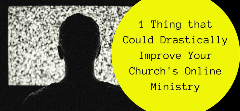 banner for post, one thing that can improve your church's live stream ministry