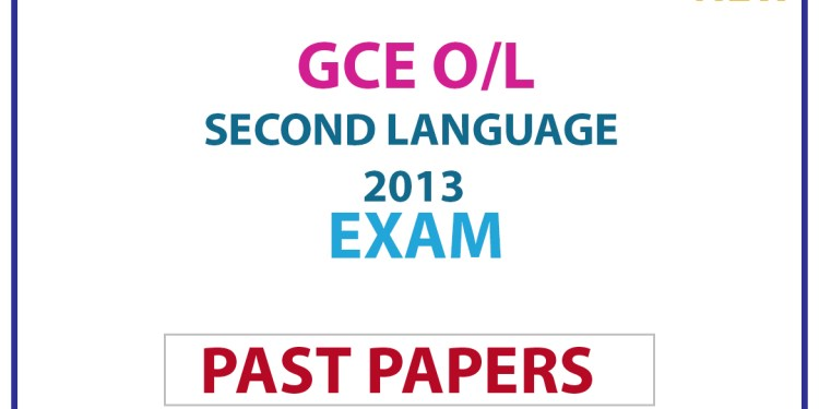G.C.E. Ordinary Level (O/L) Second Language Sinhala 2013
