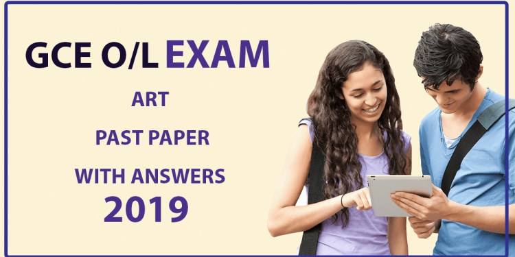 GCE O/L Art paper with answers – 2019