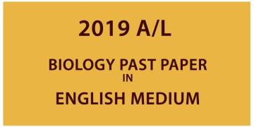 2019 AL Biology Past Paper - English Medium