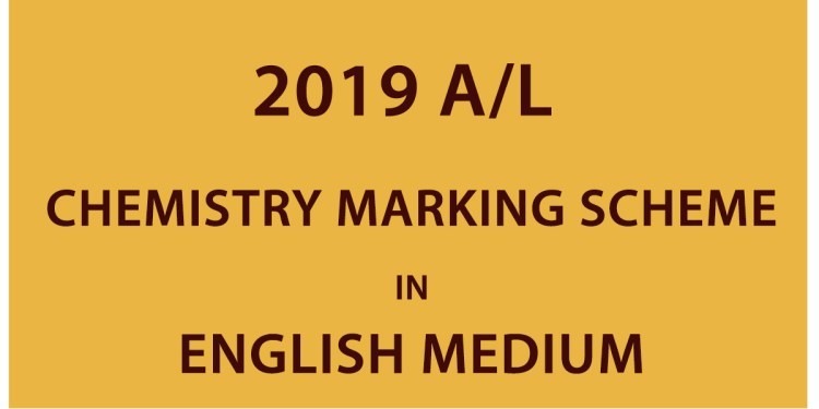 2019 A/L Chemistry Marking Scheme - English Medium