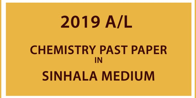 2019 AL Chemistry in SINHALA Medium