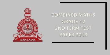 Combined Maths Grade 12 2nd Term Test Paper 2019